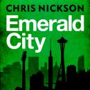 Emerald City, Chris Nickson