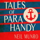 Tales of Para Handy, Neil Munro