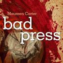 Bad Press Audiobook