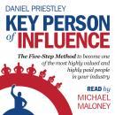 Key Person of Influence, Daniel Priestley