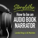 Storyteller: how to be an audio book narrator Audiobook