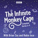 Infinite Monkey Cage: Series 6, 7, 8 and 9, Mr Robin Ince, Brian Cox