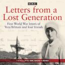 Letters from a Lost Generation: First World War letters of Vera Brittain and four friends Audiobook