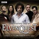 Elvenquest: The Journey So Far: Series 1,2,3 and 4 Audiobook