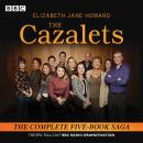The Cazalets: The epic full-cast BBC Radio dramatisation Audiobook