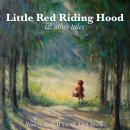 Red Riding Hood and Other Tales Audiobook