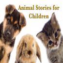 Animal Stories for Children Audiobook