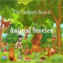 The Children's Book of Animal Stories Audiobook