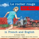 Red Rock/Le rocher rouge, Stephen Rabley