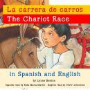 Chariot Race, The /La carrera de carros Audiobook