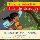 Tina, the Detective/Tina, la detective Audiobook