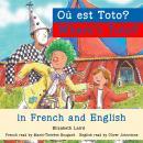 Where's Toto?/Où est Toto ? Audiobook