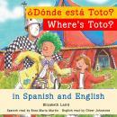 Where's Toto?/¿Dónde está Toto? Audiobook