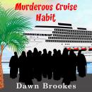 Murderous Cruise Habit Audiobook