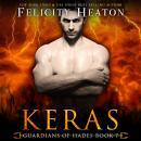 Keras (Guardians of Hades Romance Series Book 7) Audiobook