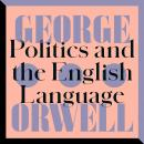 Politics and the English Language: An Essay Audiobook