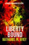 Liberty Bound Audiobook