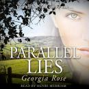 Parallel Lies: You think you know me..., Georgia Rose