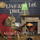Live and Let Diet Audiobook