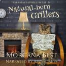 Natural-born Grillers, Morgana Best