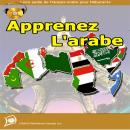 Apprenez L'arabe (Livre Audio Fran, Global Publishers Canada Inc.