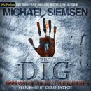 The Dig: Matt Turner, Book 1 Audiobook