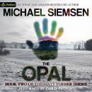 The Opal: Matt Turner, Book 2 Audiobook