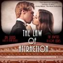 The Law of Attraction: Lawyers in Love Series, Book I Audiobook
