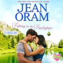 Falling for the Firefighter: A Holiday Romance (Book 5, The Summer Sisters), Jean Oram