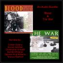 An Audio Bundle: Blood & The War Audiobook