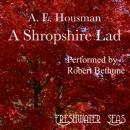 The Poetry of A. E. Housman I: A Shropshire Lad