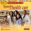 Spanish for Health Care, Stacey Kammerman