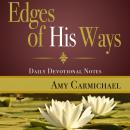 Edges of His Ways: Selections for Daily Reading Audiobook
