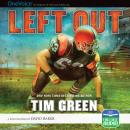 Left Out, Tim Green