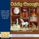 Oddly Enough, Bruce Coville