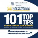 101 Top Tips on How to Grow Your Business Through Referral and Word of Mouth Marketing, Barry Allaway