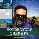 Motorcycle Therapy: A Canadian Adventure in Central America, Jeremy Kroeker