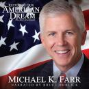 Restoring Our American Dream: The Best Investment, Michael K. Farr