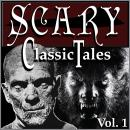 Classic Scary Tales, Volume 1, Various Authors