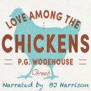 Love Among the Chickens: Fresh Audiobook