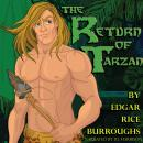 The Return of Tarzan: Classic Tales Edition Audiobook