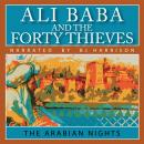 Ali-Baba and the Forty Thieves, The Arabian Nights