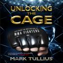 Unlocking the Cage: Exploring the Motivations of MMA Fighters Audiobook