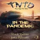 Try Not to Die: In the Pandemic: An Interactive Adventure Audiobook