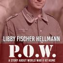 P.O.W.: A Story About World War II At Home Audiobook