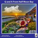 Q and A from Half Moon Bay, Miles O'Brien Riley