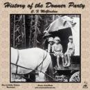 History of the Donner Party, C. F. McGlashan