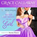 Never Say Never to an Earl Audiobook