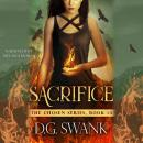 Sacrifice: The Chosen #3 Audiobook