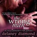 Wrong Man, Delaney Diamond